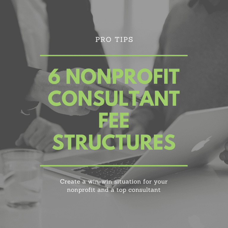 Top 6 Nonprofit Consulting Fee Structures You Should Know