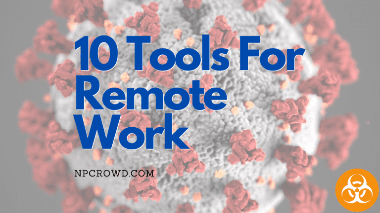 Keep Your Team Working – 10 Remote Work Tools