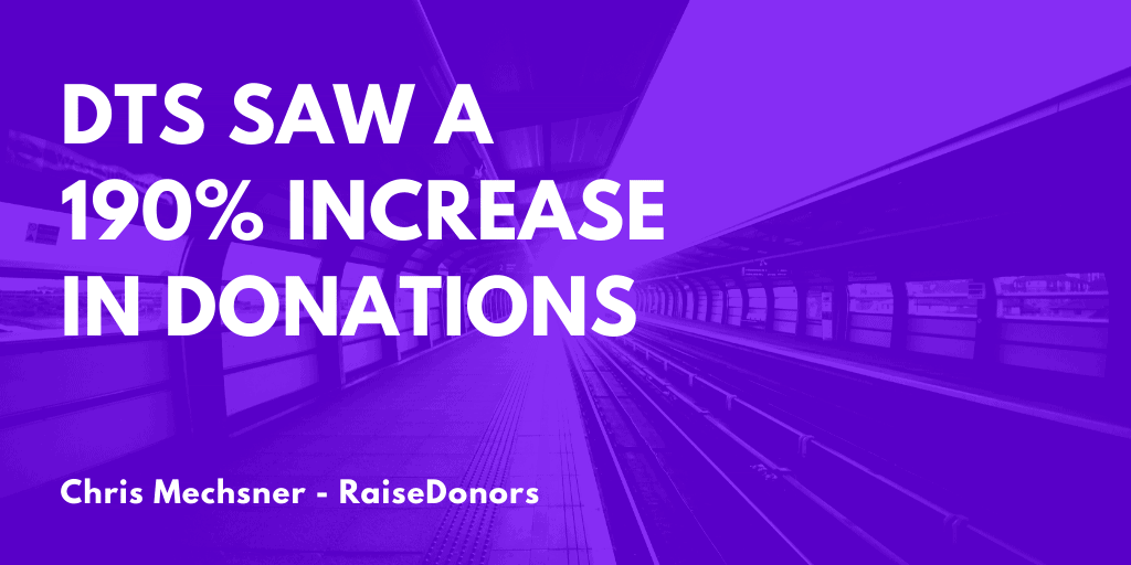 Increase Nonprofit Online Fundraising in WordPress - DTS Saw a 190% increase in Donations.