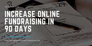 Top Wordpress tips to increase online nonprofit fundraising in 90 days