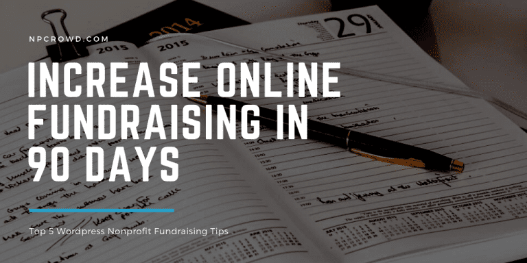 5 Tips to Increase Your Nonprofit Online Fundraising in 90 days