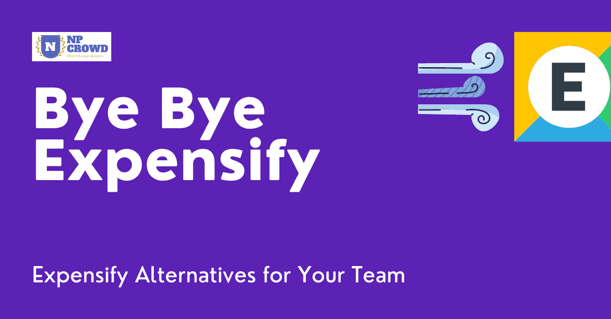 Expensify alternatives - a List - Bye Bye Expensify