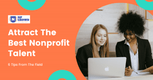 How to Attract the Best Nonprofit Talent