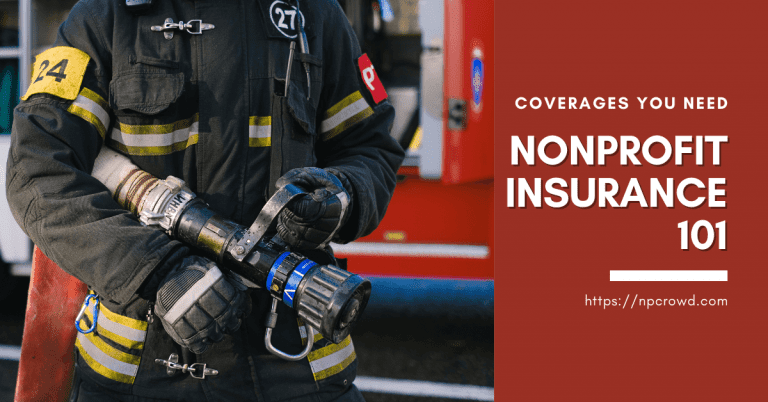 Nonprofit Insurance 101 – What Type Of Insurance Does A Nonprofit Need?