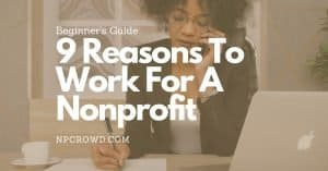 9 Reasons To Work For A Nonprofit - Guide