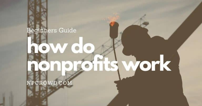 How Nonprofits Work: Structure, Functions, and Typical Roles