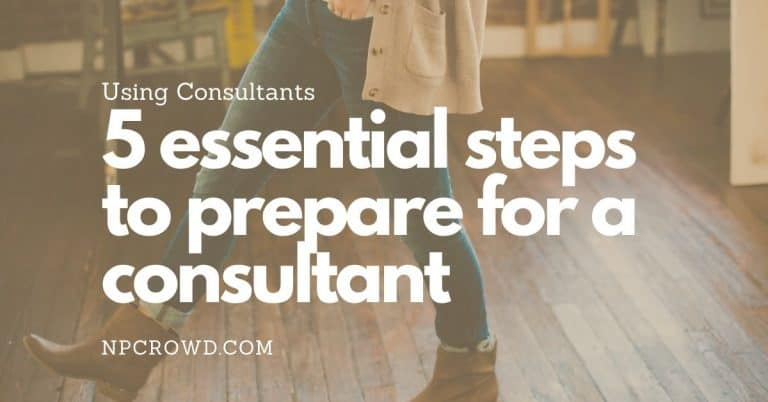 5 Essential Steps To Hiring A Nonprofit Consultant