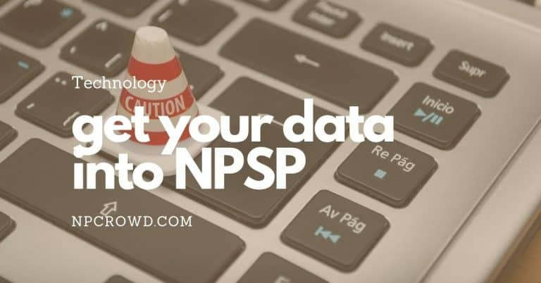 3 Tools To Get Your Data Into Salesforce NPSP
